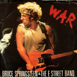 "Bruce Springsteen & The E Street Band - War (7"") (VG/G)"